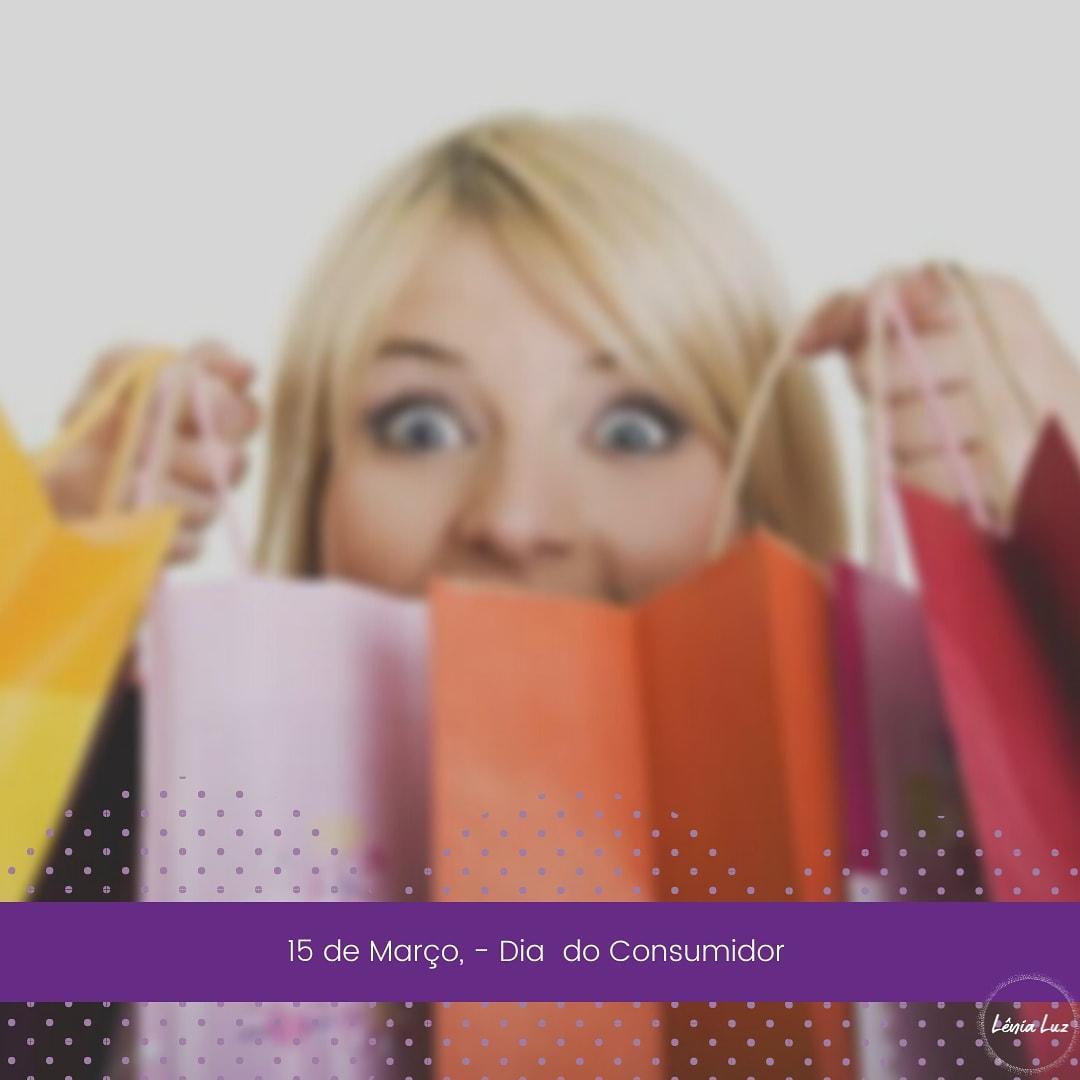 Dia do Consumidor: Nós fazemos a economia girar!
