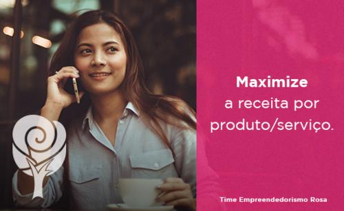 Maximize a receita por produto/serviço
