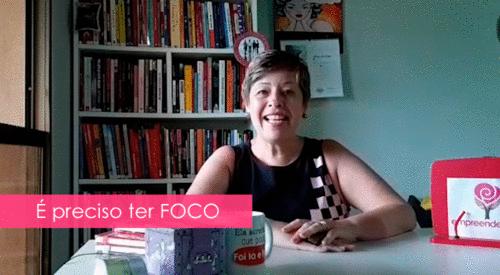 É preciso ter FOCO | Lênia Luz