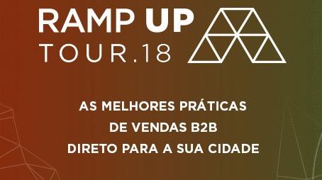 Participe do Ramp Up Tour: a melhor turnê de vendas do Brasil
