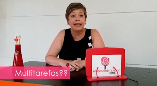 Ser uma mulher multitarefas: Será?