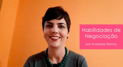 Habilidades de Negociação | Andressa Ramos dos Santos