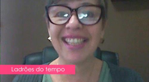 Ladrões do tempo | Lênia Luz